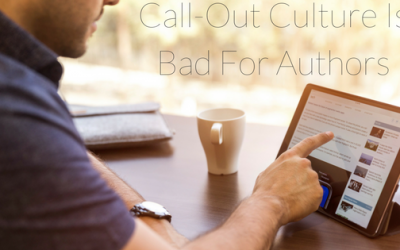 Call-Out Culture Is Bad For Authors