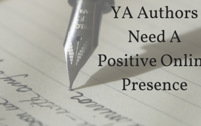YA Authors Need A Positive Online Presence